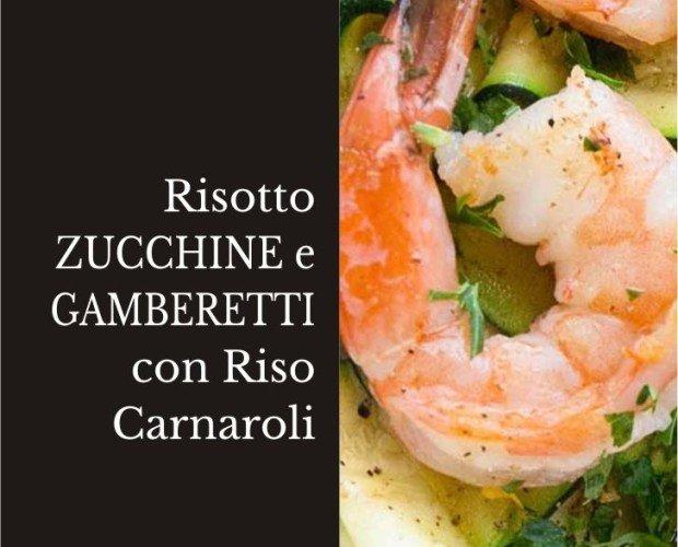 Risotto Zucchine e Gamberetti jpg. Risotto Zucchine e Gamberetti