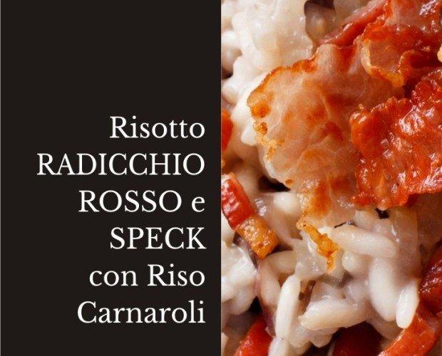 Risotto Radicchio Rosso e Speck.