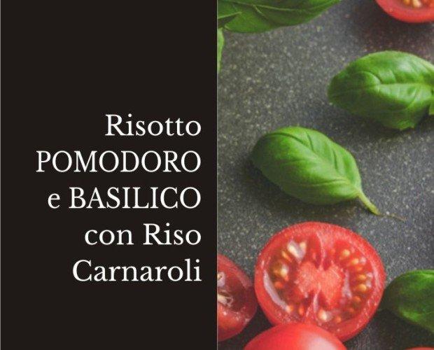 Risotto Pomodoro e Basilico.