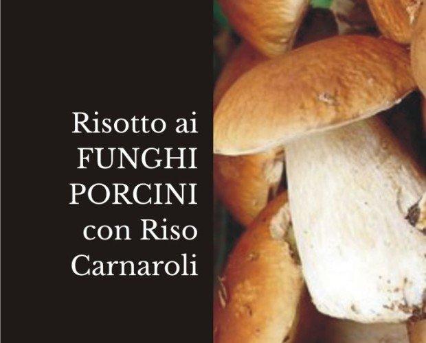 Risotto ai Funghi Porcini.