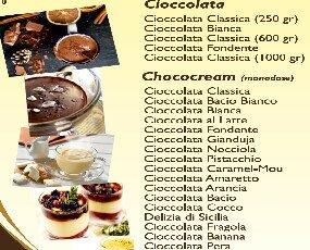 cioccolate Chococream e creme. Disponibili creme calde: Vaniglia Zabaione Frutti Bosco Delizia al caffè