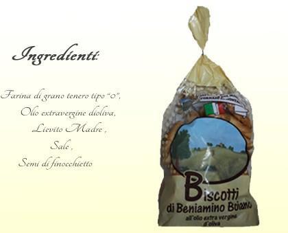 Biscotti.Ingredienti dei nostri prodotti: Farina, Olio di oliva, Lievito madre, Sale, Semi di Finocchietto