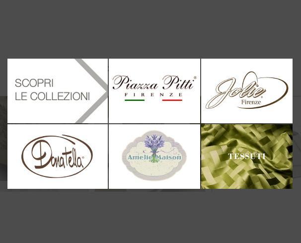 Le nostre Collezioni. Prodotti di qualità italiana